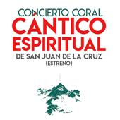 Concierto coral Cántico Espiritual de San Juan de La Cruz