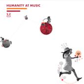 HUMANITY AT MUSIC HERRIZ HERRI